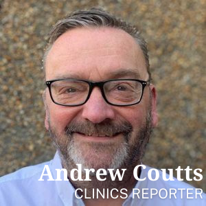 clinics reporter Andrew Coutts